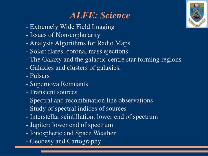 ALFE: Science