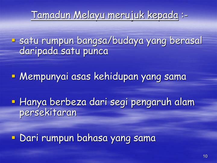 Tamadun Melayu merujuk kepada