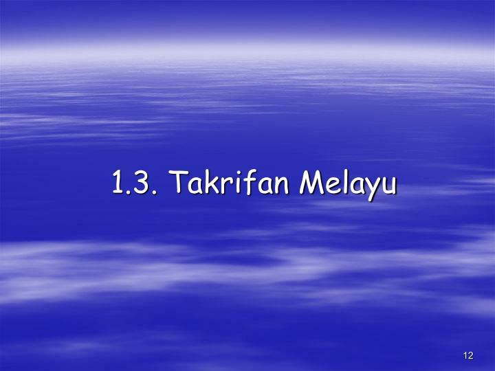 1.3. Takrifan Melayu