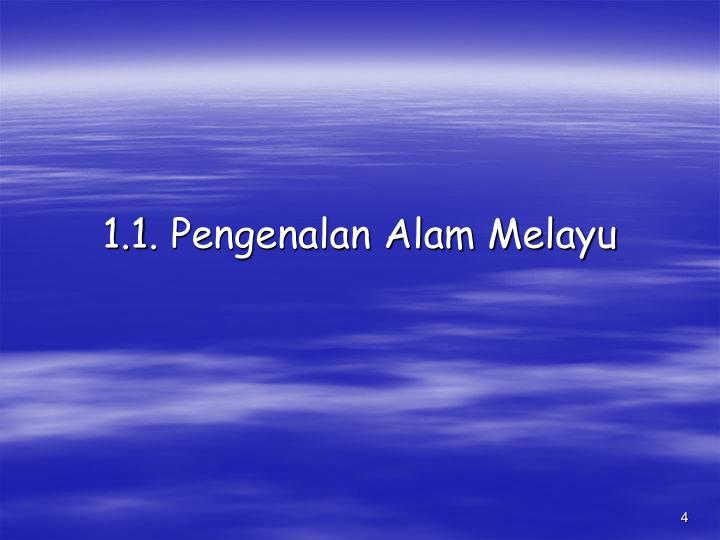 1.1. Pengenalan Alam Melayu