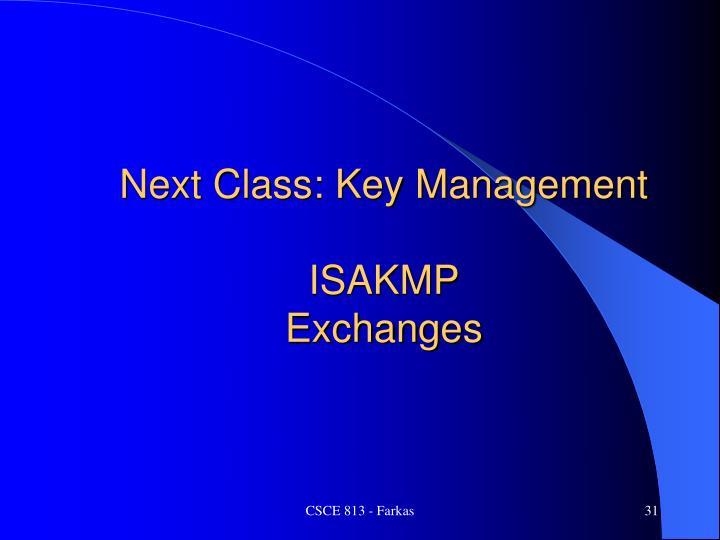 Next Class: Key Management