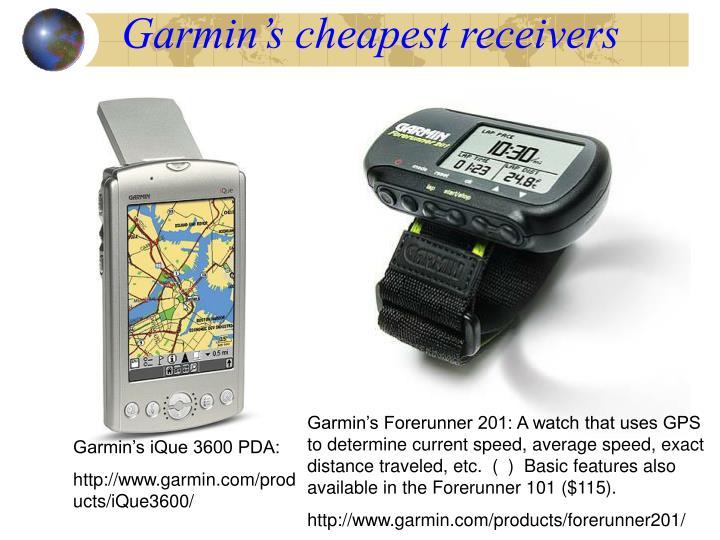 Garmin's cheapest receivers
