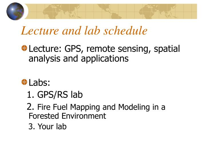 Lecture and lab schedule
