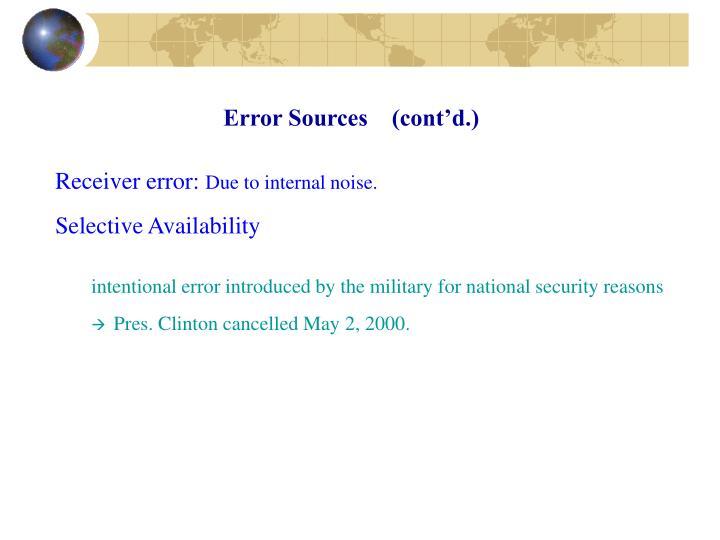 Error Sources    (cont'd.)