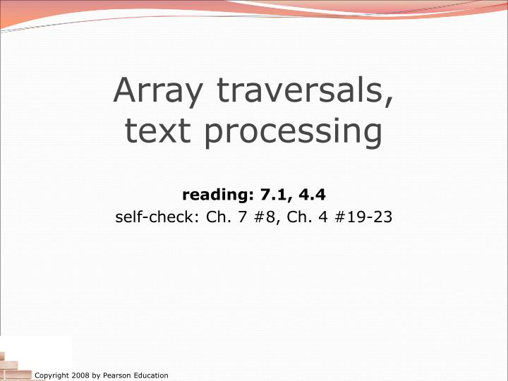 array traversals text processing n.