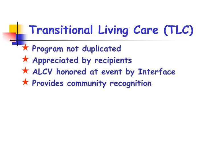 Transitional Living Care (TLC)