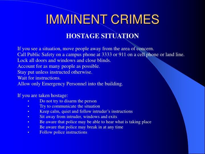 Imminent crimes