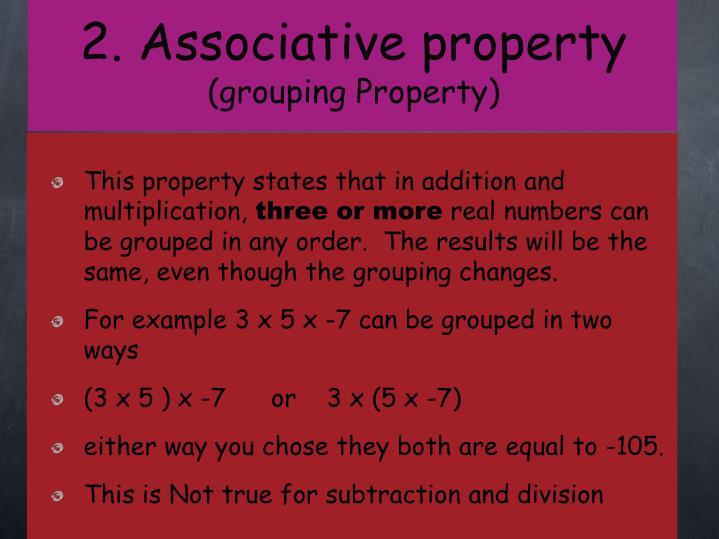 2. Associative property