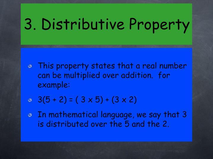 3. Distributive Property