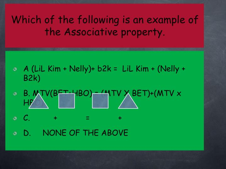 Which of the following is an example of the Associative property.
