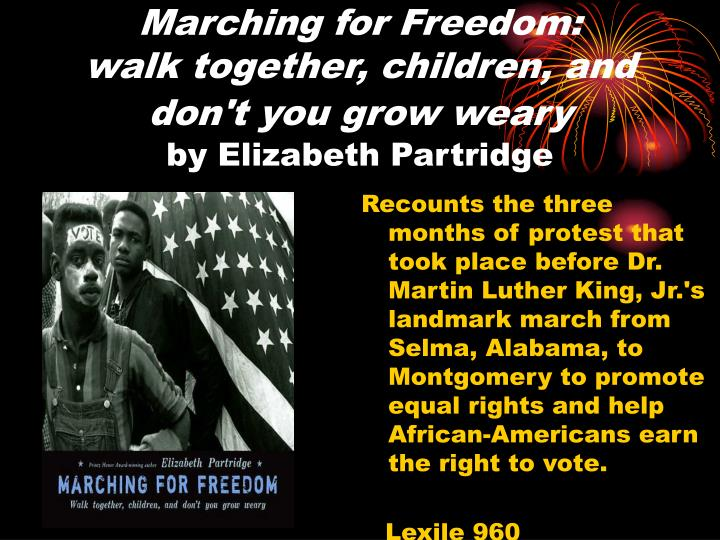 Marching for Freedom: