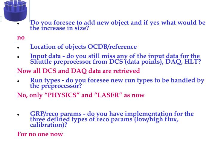 Do you foresee to add new object and if yes what would be the increase in size?