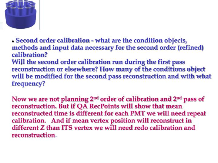 Second order calibration - what are the condition objects, methods and input data necessary for the second order (refined) calibration?