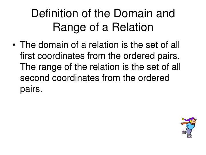 Definition of the Domain and Range of a Relation