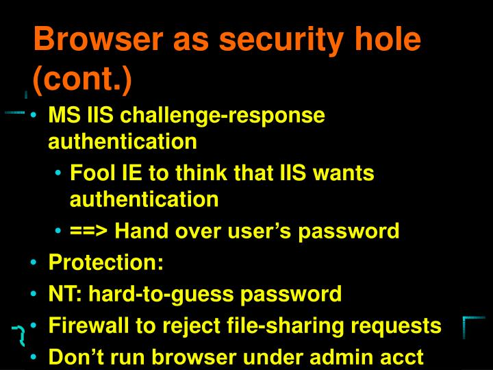 Browser as security hole (cont.)