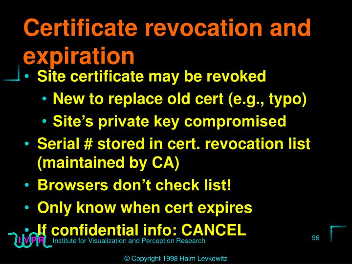 Certificate revocation and expiration