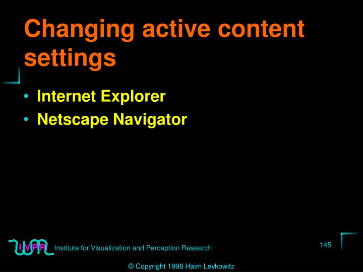 Changing active content settings