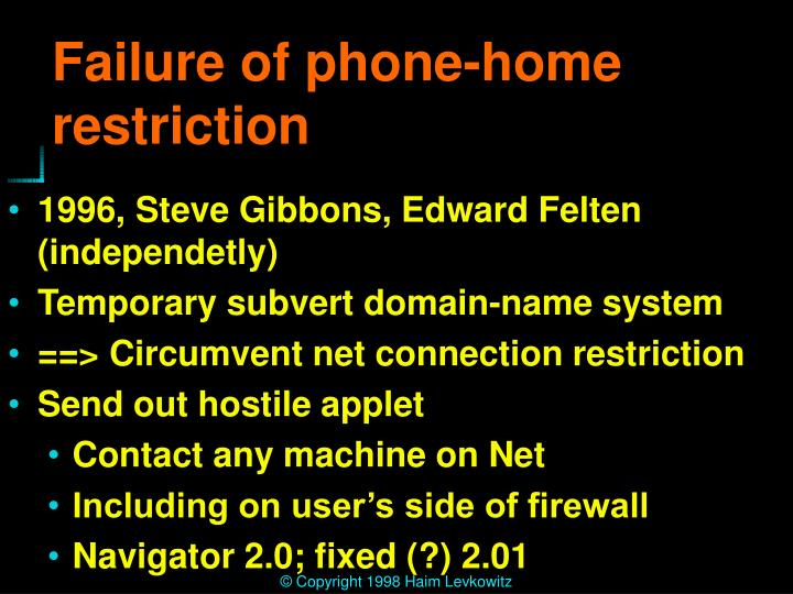 Failure of phone-home restriction