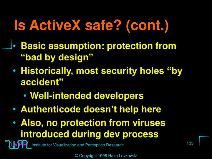 Is ActiveX safe? (cont.)