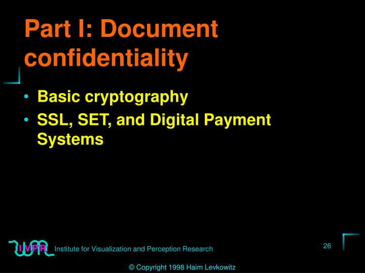 Part I: Document confidentiality