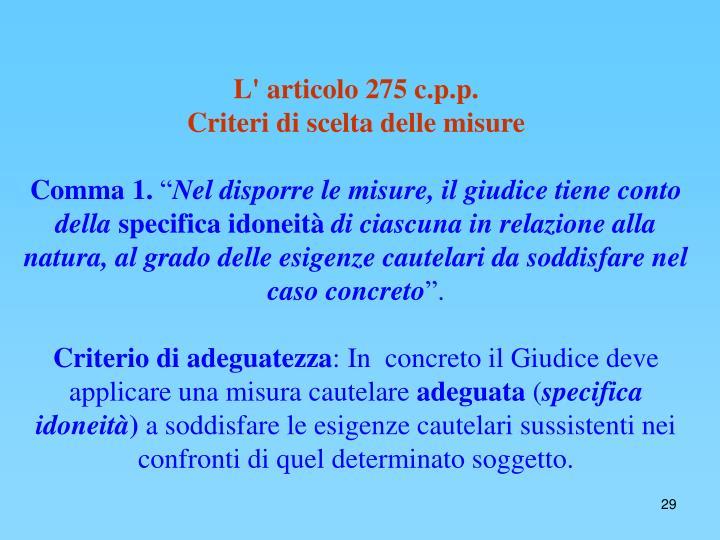 L' articolo 275 c.p.p.