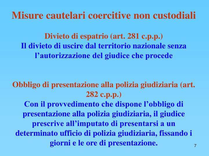 Misure cautelari coercitive non custodiali