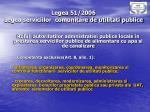legea 51 2006 legea serviciilor comunitare de utilitati publice1