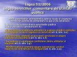 legea 51 2006 legea serviciilor comunitare de utilitati publice4