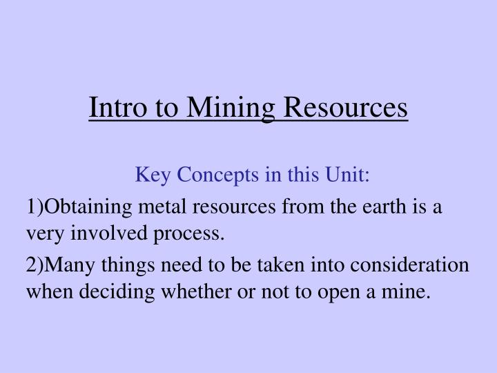 Intro to mining resources