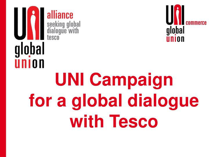 uni campaign for a global dialogue with tesco n.
