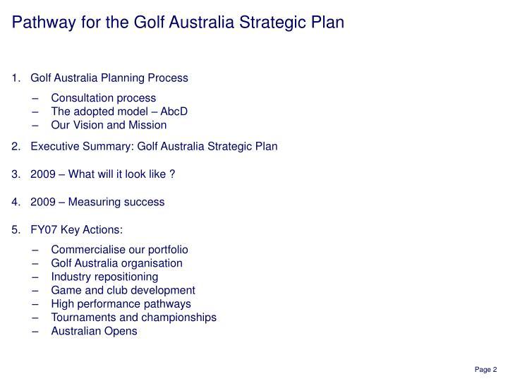 Pathway for the golf australia strategic plan