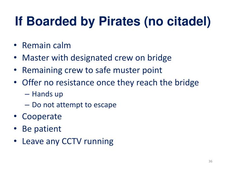 If Boarded by Pirates (no citadel)