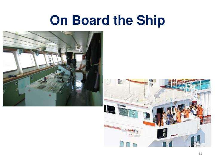 On Board the Ship