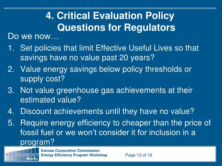 4. Critical Evaluation Policy