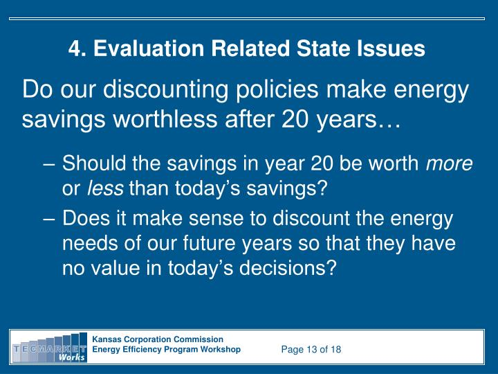4. Evaluation Related State Issues