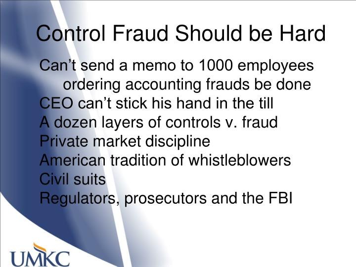 Control Fraud Should be Hard