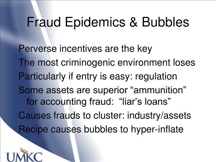 Fraud Epidemics & Bubbles