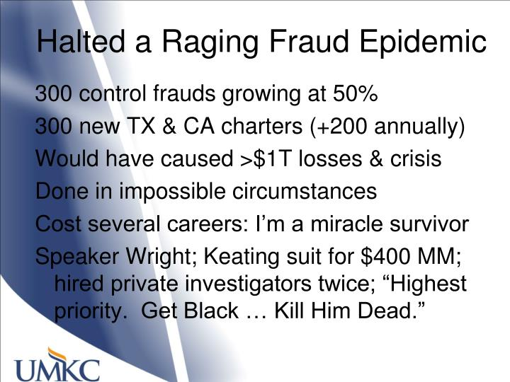Halted a Raging Fraud Epidemic