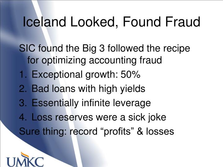 Iceland Looked, Found Fraud
