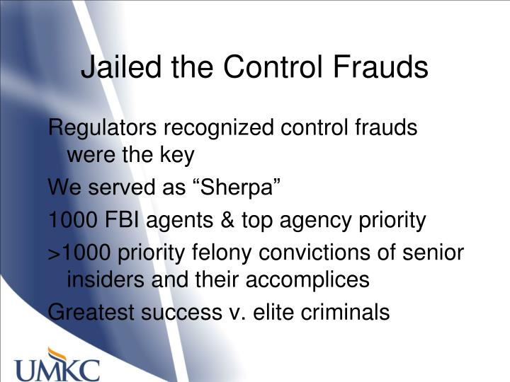 Jailed the Control Frauds