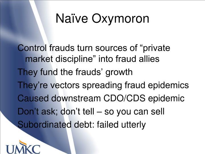 Naïve Oxymoron