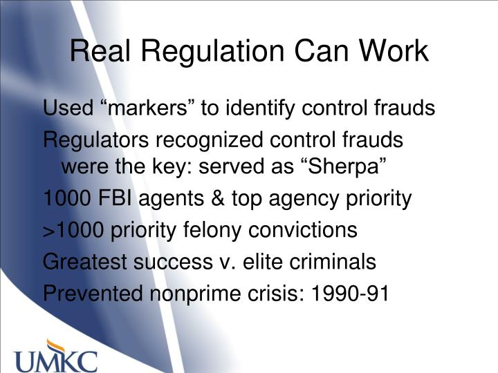 Real Regulation Can Work