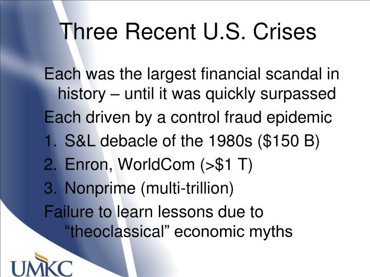 Three Recent U.S. Crises