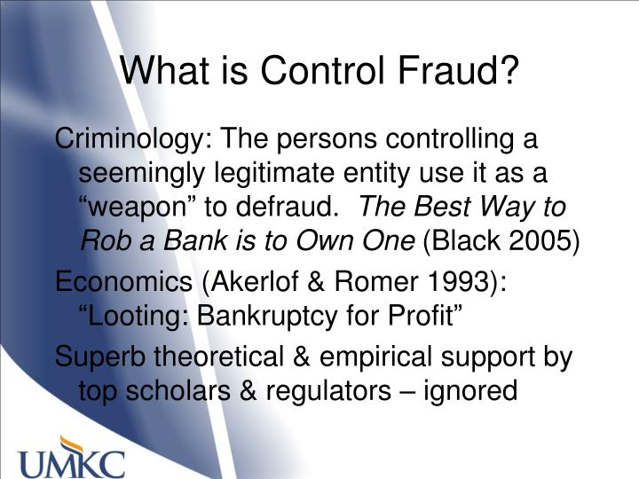 What is Control Fraud?