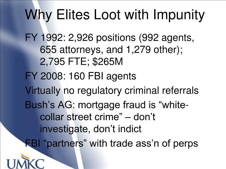 Why Elites Loot with Impunity