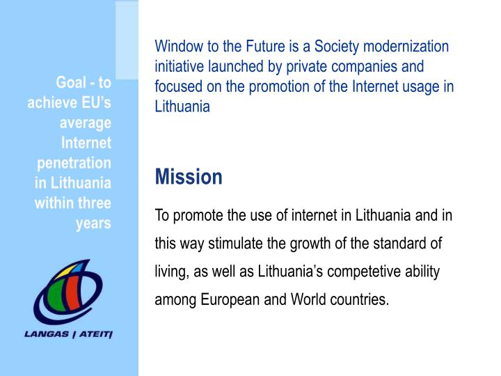 Goal - to achieve EU's average Internet penetration in Lithuania within three years