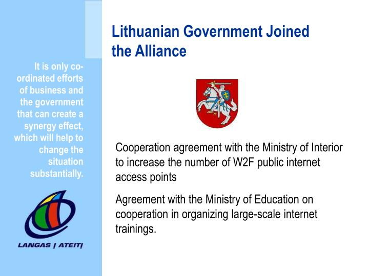 Lithuanian Government Joined the Alliance