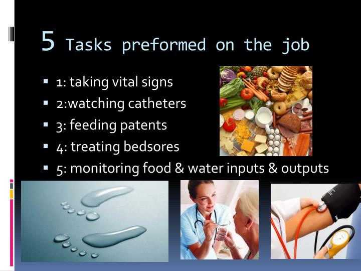 5 tasks preformed on the job