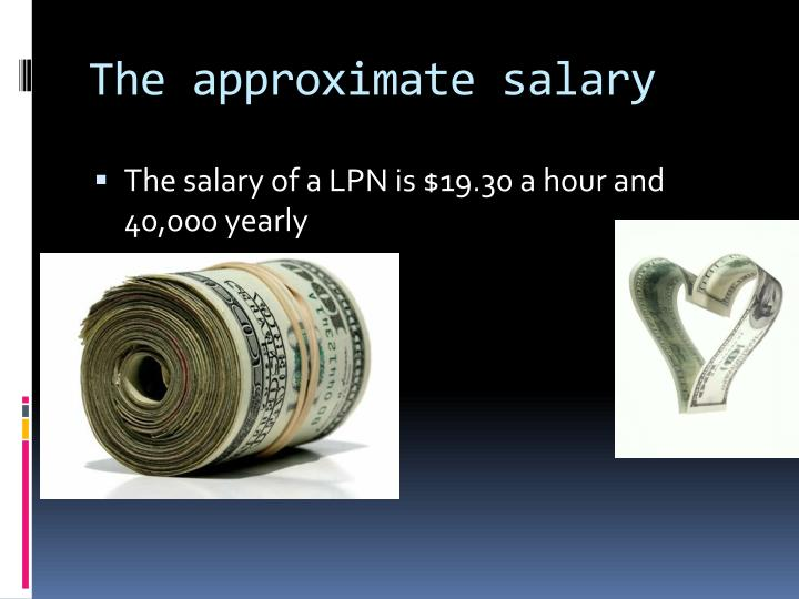 The approximate salary