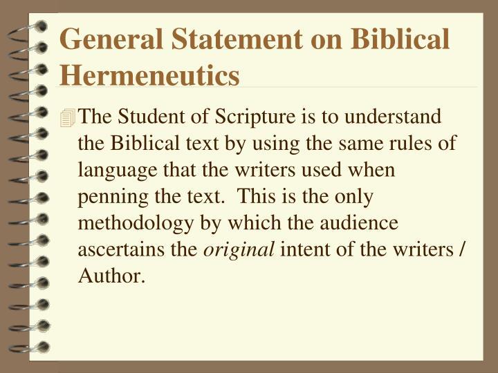 General Statement on Biblical Hermeneutics